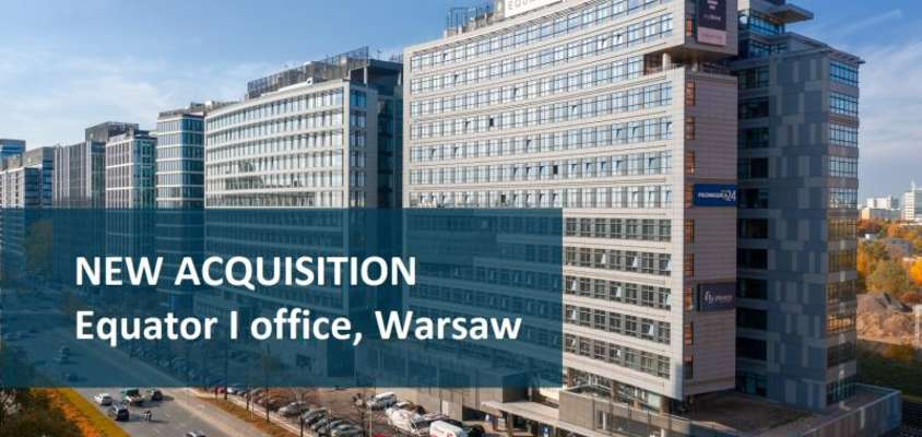 CPI PROPERTY GROUP – Acquisition of Equator I office in Warsaw