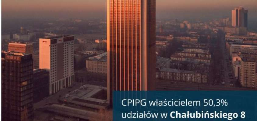 CPI Property Group - Chałubinskiego 8 Office Acquisition in Warsaw
